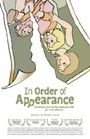 Фільм «In Order of Appearance» (2005)