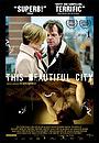 Фільм «Этот красивый город» (2007)