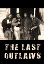 Фильм «The Last Outlaws» (2000)