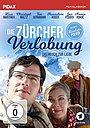 Фильм «Цюрихская помолвка» (2007)