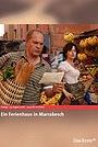 Фильм «Ein Ferienhaus in Marrakesch» (2008)