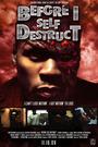Фільм «Перш ніж я себе знищу» (2009)