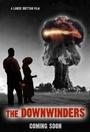 Фильм «The Downwinders»