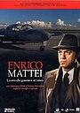 Enrico Mattei - L'uomo che guardava al futuro