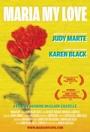 Фільм «Мария – моя любовь» (2011)