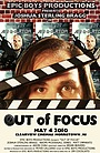 Фільм «Out of Focus» (2010)