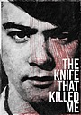 Фільм «Нож, который убил меня» (2014)