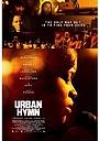 Фильм «Городской гимн» (2015)