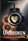 Фильм «The UnBroken»