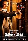 Фильм «Chamada a Cobrar» (2012)
