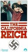 Фильм «Калифорнийский рейх» (1975)