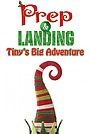 Мультфильм «Prep & Landing: Tiny's Big Adventure» (2011)
