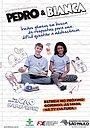 Сериал «Педро и Бьянка» (2012 – 2014)