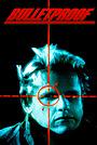 Фильм «Пуленепробиваемый» (1987)