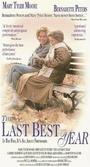 Фильм «The Last Best Year» (1990)
